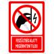 Feszültség alatt megérinteni tilos tiltó piktogram tábla