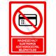 Mágneses vagy elektromos adathordozóval belépni tilos tiltó piktogram tábla