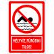 Mélyvíz fürödni tilos tiltó piktogram tábla