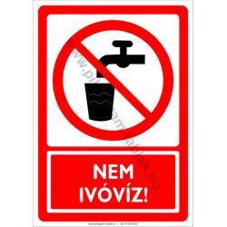 Nem ivóvíz tiltó munkavédelmi piktogram tábla