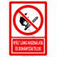 Nyílt láng használata és a dohányzás tilos tiltó piktogram tábla