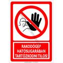 Rakodógép hatósugarában tartózkodni tilos tiltó munkavédelmi piktogram tábla
