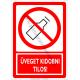 Üveget kidobni tilos tiltó piktogram tábla