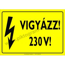 230 V! villamossági piktogram tábla