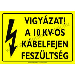 A 10 KV-os kábelfejen feszültség villamossági piktogram tábla