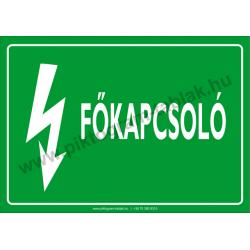 Főkapcsoló villamossági piktogram tábla
