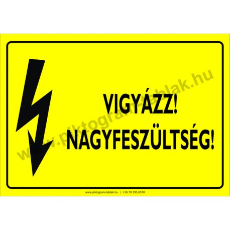 Nagyfeszültség! villamossági piktogram tábla