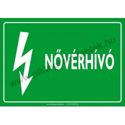 Nővérhívó villamossági piktogram tábla