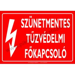 Szünetmentes tűzvédelmi főkapcsoló villamossági piktogram tábla