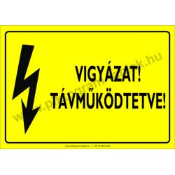Távműködtetve villamossági piktogram tábla