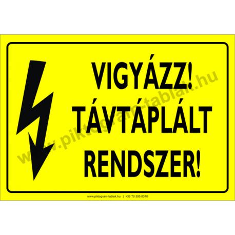 Távtáplált rendszer villamossági piktogram tábla
