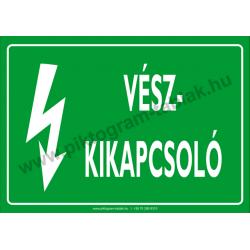 Vészkikapcsoló villamossági piktogram tábla