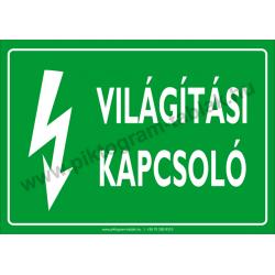 Világítási kapcsoló villamossági piktogram tábla