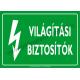 Világítási biztosítók villamossági piktogram tábla