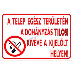 A telep egész területén a dohányzás tilos! Kivéve a kijelölt helyen tűzvédelmi piktogram tábla