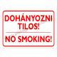 Dohányozni tilos – 2 nyelven tűzvédelmi piktogram tábla