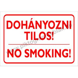 Dohányozni tilos - 2 nyelven tűzvédelmi piktogram tábla