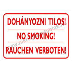 Dohányozni tilos - 3 nyelven tűzvédelmi piktogram tábla