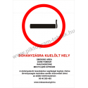 Dohányzásra kijelölt hely - 5 nyelven tűzvédelmi piktogram tábla