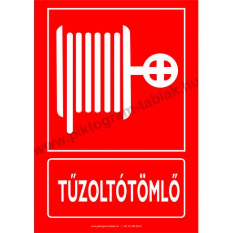 Tűzoltótömlő tűzvédelmi piktogram tábla