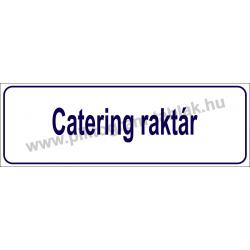 Catering raktár HACCP tábla